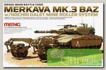 'MENG' 'танк' Merkava Mk.3 BAZ w/Nochri Dalet Mine Roller System 1/35